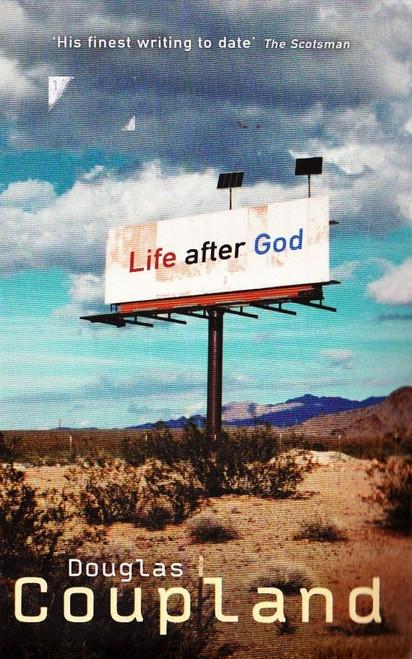 Coupland, Douglas / Life After God