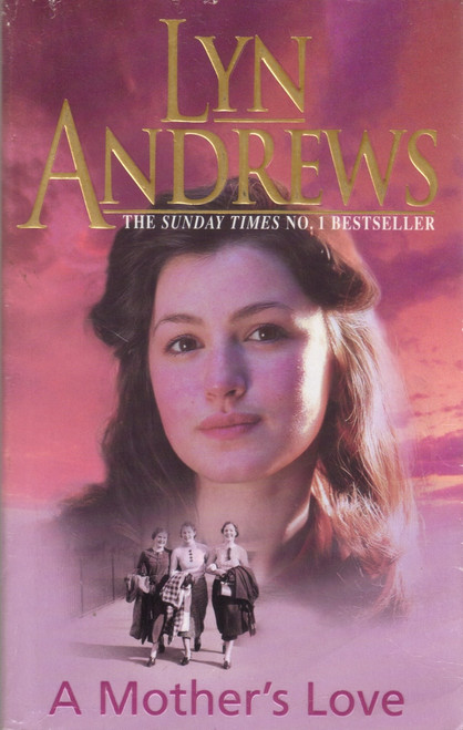 Andrews, Lyn / A Mother's Love