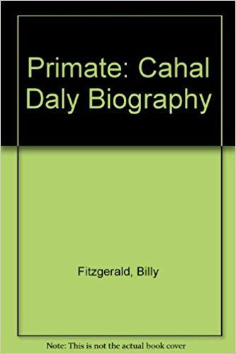 primate cahal daly biography thebookshop ie