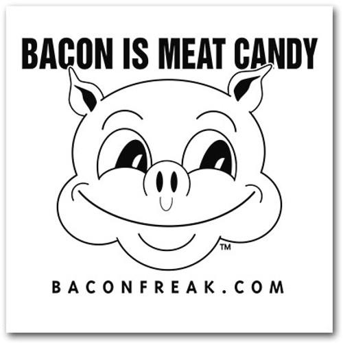 Bacon is Meat Candy Car Window Sticker - Black on White