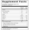 Supplement Facts Serving Size: 1 rounded scoop (approx. 6 g); Servings Per Container: 60 Ingredients: Calories 15, Total Carbohydrate 4 g, Dietary Fiber 4 g, Protein 1 g, Vitamin A 1309 IU, Vitamin C 8 mg, Calcium 21 mg, Iron 1 mg. Fiber and Prebiotic Blend 6 g: Organic Wheatgrass Whole Leaf Powder†, Jerusalem Artichoke Inulin (FOS)†, Slippery Elm†. †Daily Value has not been established.