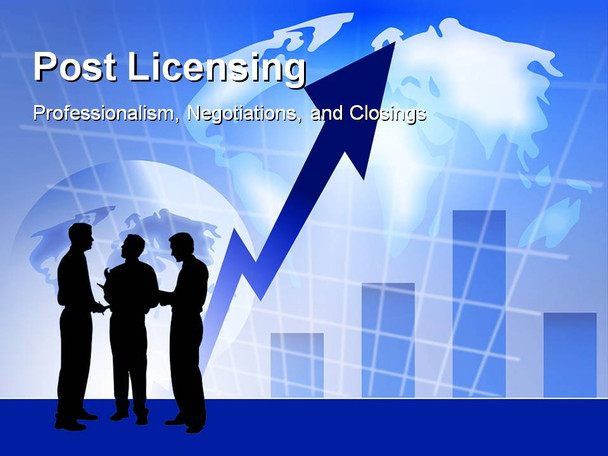 Post License 4 hour module. This scenario based course is intended to help new licensees identify elements of professionalism, learn the basics of negotiation, and understand the closing process.