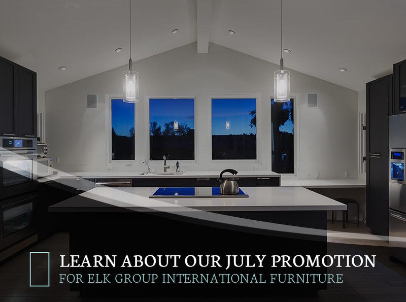 Learn About Our July Promotion For ELK Group International Furniture