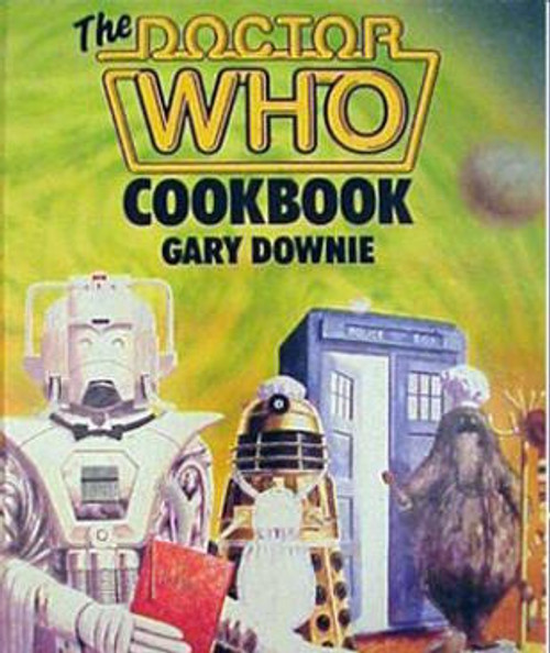 The Doctor Who Cook Book (Hardcover)