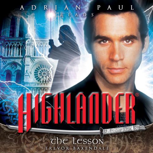 Highlander: #1.1 The Lesson - Big Finish Audio CD read by Adrian Paul