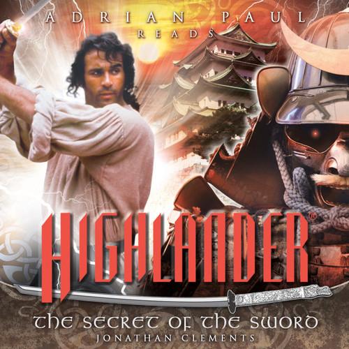 Highlander: #1.3 The Secret of the Sword - Big Finish Audio CD read by Adrian Paul
