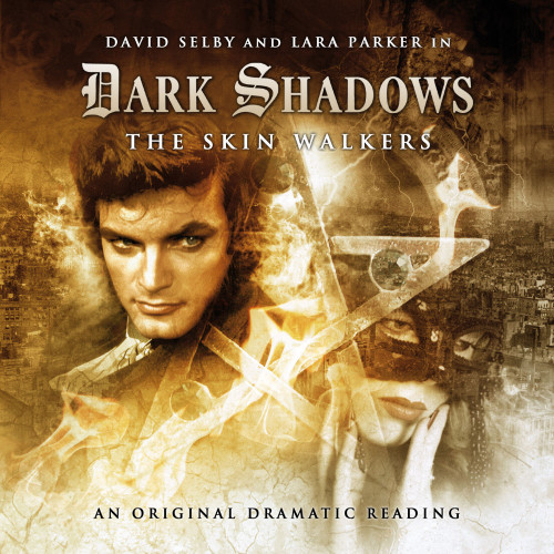 Dark Shadows: The Skin Walkers Audio CD #2.5 from Big Finish