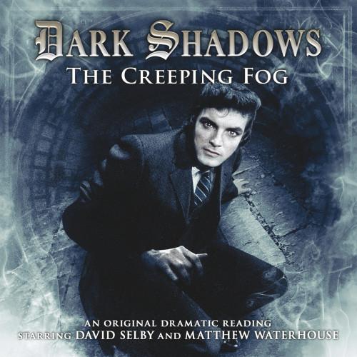 Dark Shadows: The Creeping Fog - Audio CD #17 from Big Finish