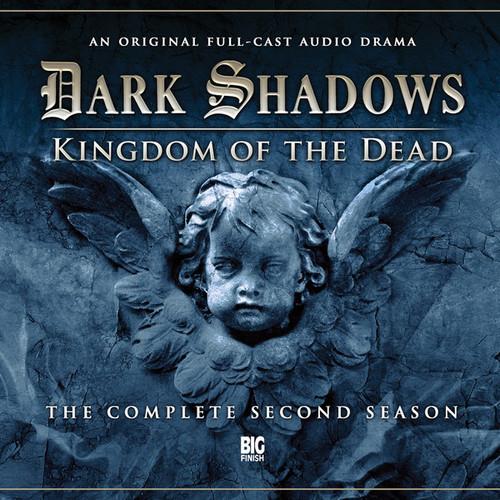 Dark Shadows: Kingdom of the Dead - Boxed set - Full Cast audio drama from Big Finish