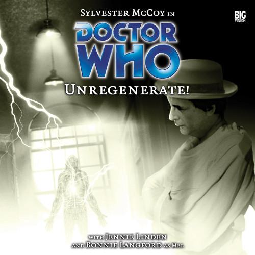 Unregenerate! - Big Finish 7th Doctor Audio CD #70