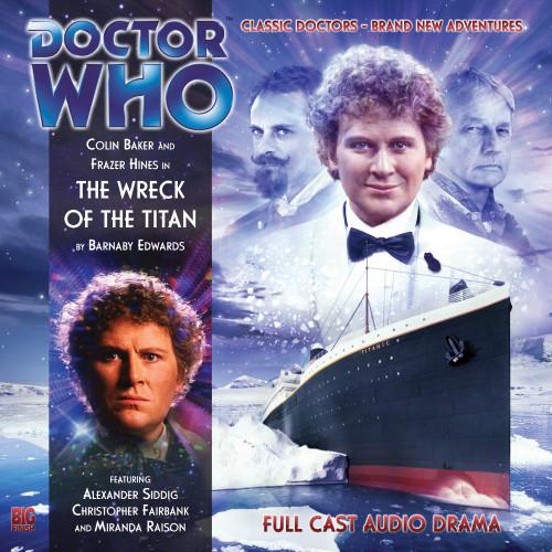 The Wreck of the Titan - Big Finish Audio CD #134