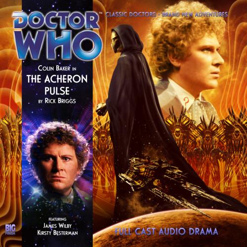 The Acheron Pulse - Big Finish 6th Doctor Audio CD #166