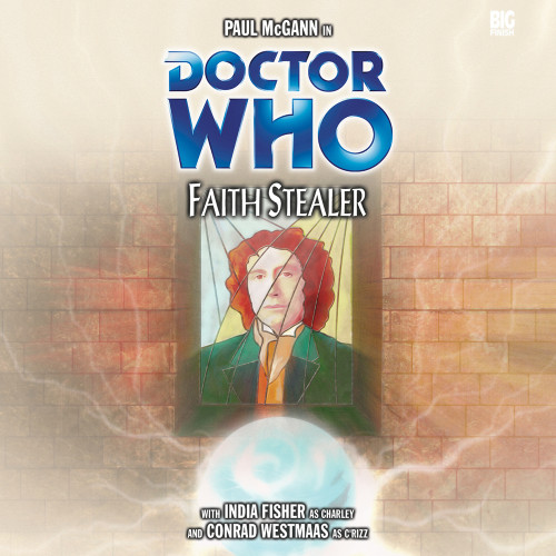 Faith Stealer - Big Finish 8th Doctor Audio CD #61