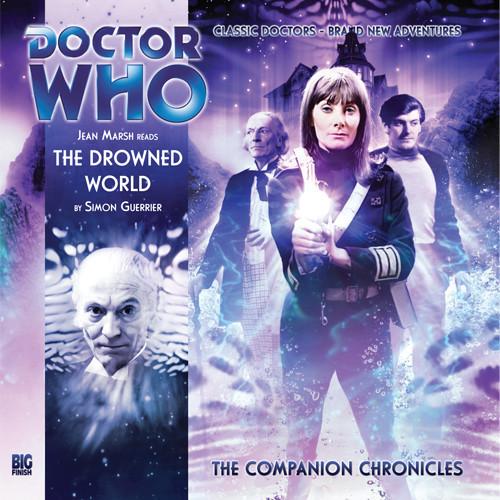 Companion Chronicles - The Drowned World - Big Finish Audio CD 4.1