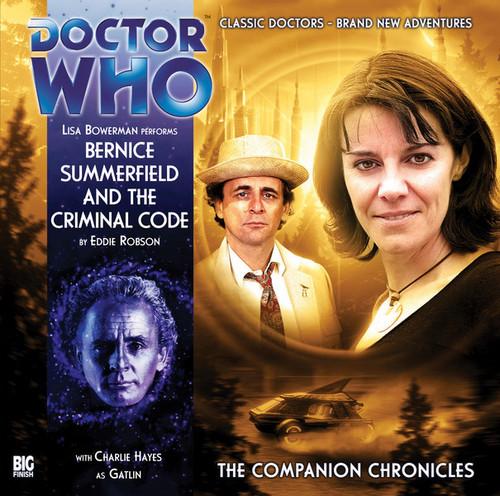 Companion Chronicles: Bernice Summerfield and the Criminal Code - Big Finish Audio CD 4.6