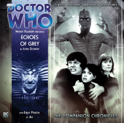 Companion Chronicles - Echoes of Grey - Big Finish Audio CD 5.2