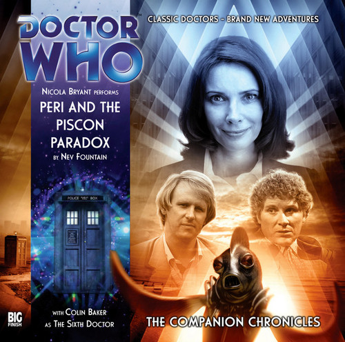 Companion Chronicles - Peri and the Piscon Paradox - Big Finish Audio CD 5.7 (2 Discs)