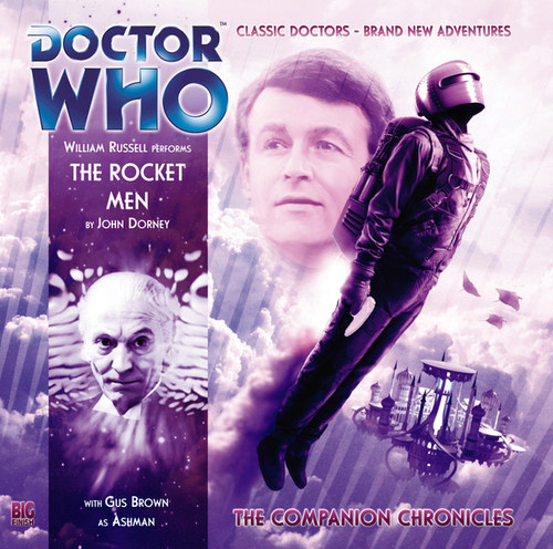 Companion Chronicles - The Rocket Men - Big Finish Audio CD 6.2