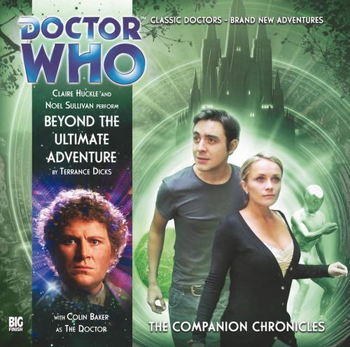 Companion Chronicles - Beyond the Ultimate Adventure - Big Finish Audio CD 6.6