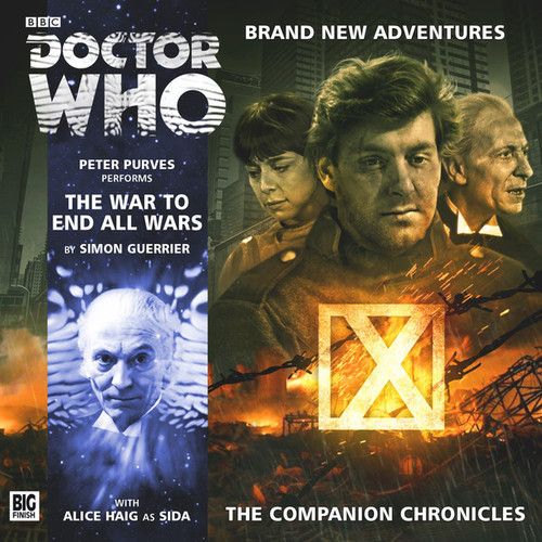 Companion Chronicles - THE WAR TO END ALL WARS - Big Finish Audio CD 8.10