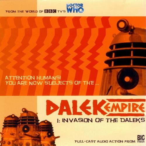 Dalek Empire: Invasion of the Daleks #1.1 - Big Finish Audio CD