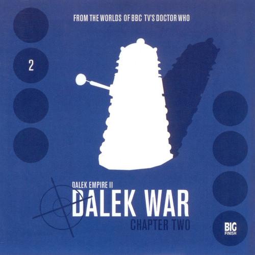 Dalek Empire 2: The Dalek War - Chapter 2 - Big Finish Audio CD