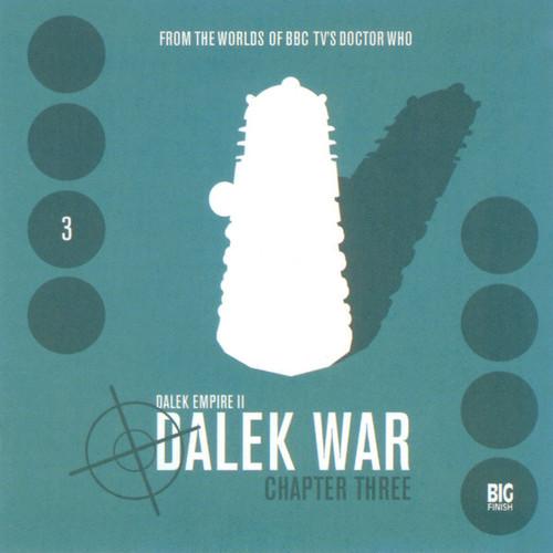 Dalek Empire 2: The Dalek War - Chapter 3 - Big Finish Audio CD