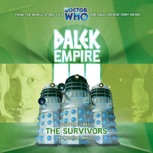 Dalek Empire 3: The Survivors #3.3 - Big Finish Audio CD