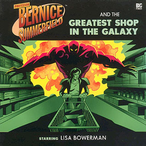 Bernice Summerfield: #3.1 Greatest Shop in the Galaxy - Big Finish Audio CD