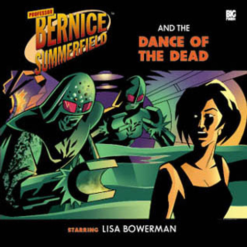 Bernice Summerfield: #3.3 Dance of the Dead - Big Finish Audio CD
