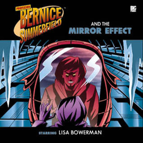 Bernice Summerfield: #3.4 Mirror Effect - Big Finish Audio CD