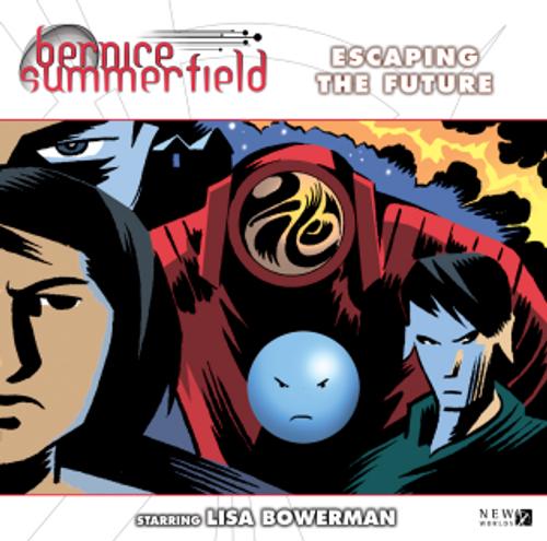 Bernice Summerfield: #11.2 Escaping the Future - Big Finish Audio CD
