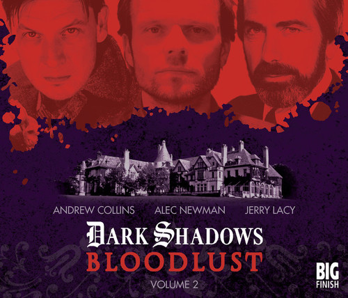 Dark Shadows: Bloodlust Vol  (Episodes 7-13) from Big Finish