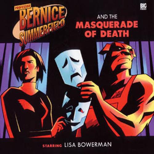 Bernice Summerfield: #5.4 The Masquerade of Death - Big Finish Audio CD