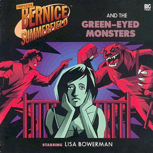 Bernice Summerfield: #3.2 The Green Eyed Monsters - Big Finish Audio CD