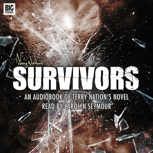 Survivors: Audiobook of Terry Nation's Novel - Big Finish Audio CD