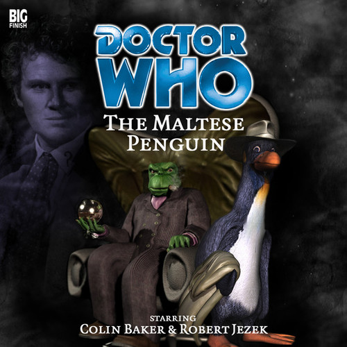 THE MALTESE PENGUIN - Big Finish Bonus Audio CD #33 1/2