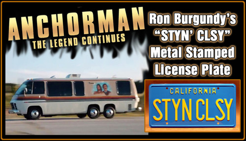 """License Plate - ANCHORMAN 2 - """"Styn Clsy"""""""