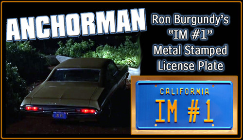 "License Plate - ANCHORMAN 2 - ""IM #1"""