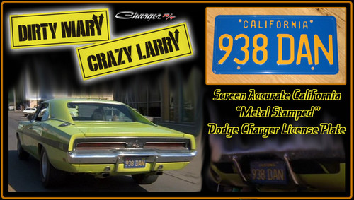 "License Plate - DIRTY MARY CRAZY LARRY - ""938 DAN"""