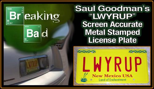 """License Plate - BREAKING BAD - """"LWYRUP"""""""