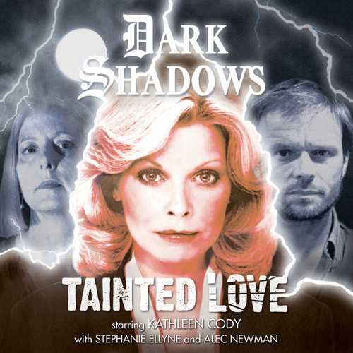 Dark Shadows: Tainted Love - Audio CD #49 from Big Finish