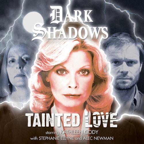 Dark Shadows: Tainted Love - Audio CD #49 from Big Finish