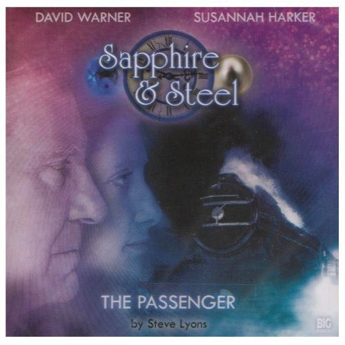 Sapphire & Steel: The Passenger #1.1 - Big Finish Audio CD