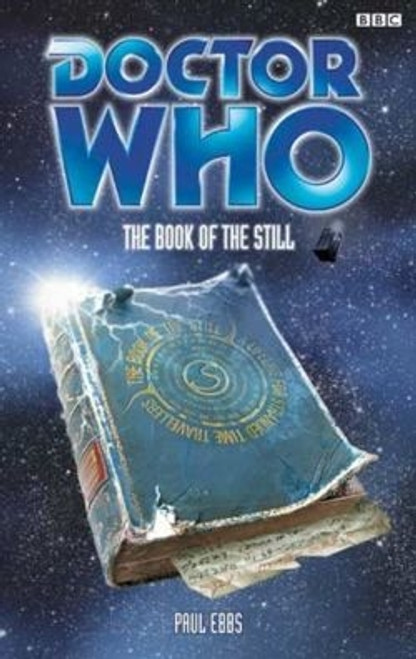 Doctor Who BBC Books: The Book of the Still - 8th Doctor