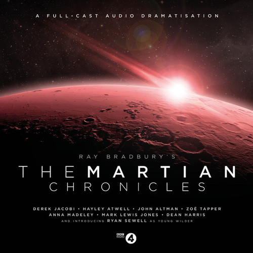 THE MARTIAN CHRONICLES Starring Derek Jacobi and Hayley Atwell - Big Finish Audio Drama CD