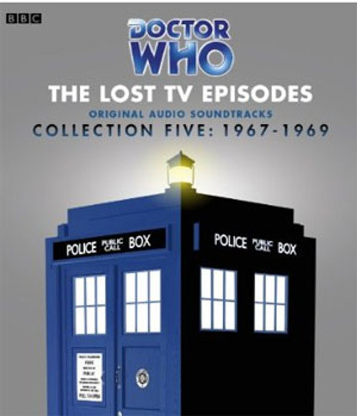 The Lost TV Episodes - Collection Five: 1967-1969 (Second Doctor) - BBC Original Audio Soundtracks