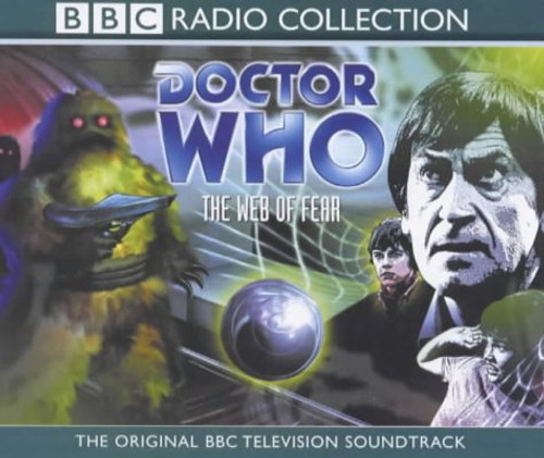 The Web of Fear - Original BBC Radio Collection - Audio CD