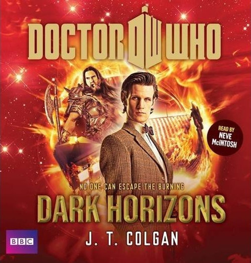 Dark Horizons - BBC Audiobook on 6 CDs featuring the Eleventh Doctor