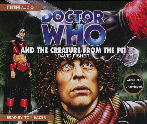 Doctor Who and the Creature From the Pit - BBC Audio CD Read by Tom Baker